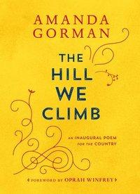 bokomslag The Hill We Climb