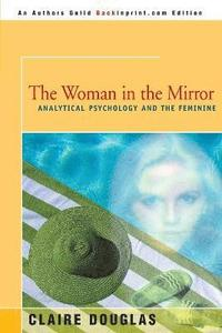 bokomslag The Woman in the Mirror