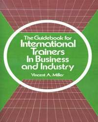 bokomslag The Guidebook for International Trainers in Business and Industry