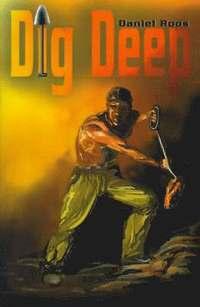 bokomslag Dig Deep