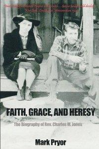 bokomslag Faith, Grace and Heresy