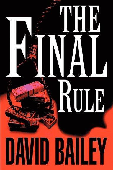 bokomslag The Final Rule