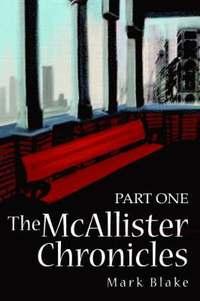 bokomslag The McAllister Chronicles