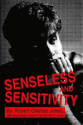 bokomslag Senseless and Sensitivity