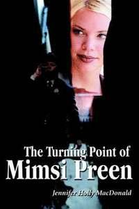 bokomslag The Turning Point of Mimsi Preen