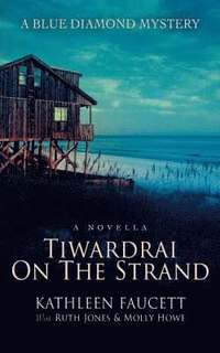 bokomslag Tiwardrai On The Strand
