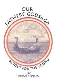 bokomslag Our Fathers' Godsaga