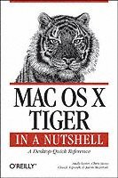 bokomslag Mac OS X Tiger in a Nutshell