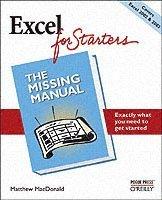 bokomslag Excel for Starters: The Missing Manual