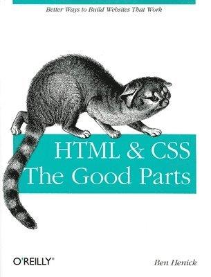 bokomslag HTML And CSS: The Good Parts