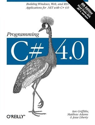 bokomslag Programming C# 4.0 6th Edition
