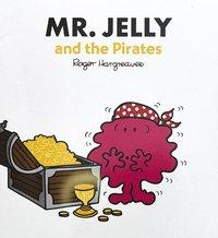 bokomslag Mr Jelly & the Pirates