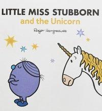 bokomslag Little Miss Stubborn & the Unicorn