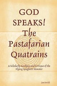 bokomslag GOD SPEAKS The Pastafarian Quatrains