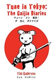 bokomslag Tune in Tokyo: The Gaijin Diaries