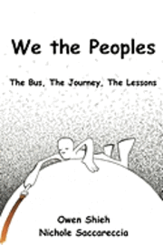 bokomslag We the Peoples: The Bus, The Journey, The Lessons