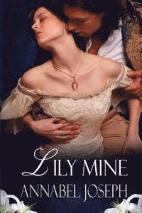 bokomslag Lily Mine: A Historical Fantasy