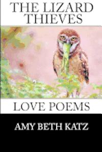 bokomslag The Lizard Thieves: Love Poems