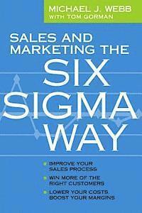 bokomslag Sales and Marketing the Six SIGMA Way