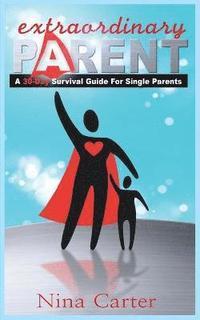 bokomslag Extraordinary Parent