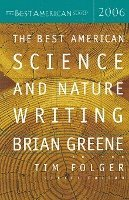 bokomslag The Best American Science and Nature Writing 2006