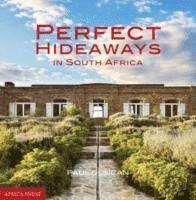 bokomslag Perfect Hideaways In South Africa