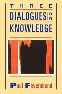 bokomslag Three Dialogues on Knowledge