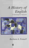 bokomslag A History of English: A Sociolinguistic Approach