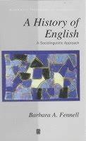 bokomslag A History of English: A Sociolinguistic Approach