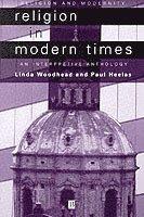 bokomslag Religion in modern times - an anthology