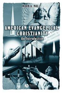 bokomslag American Evangelical Christianity