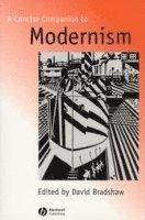 bokomslag A Concise Companion to Modernism
