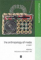 bokomslag The Anthropology of Media: A Reader