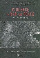 bokomslag Violence in War and Peace: An Anthology