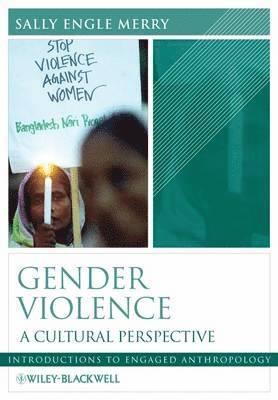 bokomslag Gender Violence: A Cultural Perspective