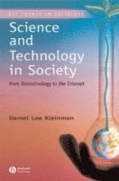 bokomslag Science and Technology in Society: From Biotechnology to the Internet