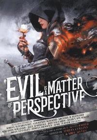bokomslag Evil is a Matter of Perspective