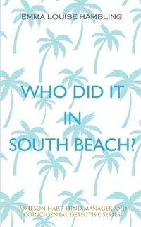 bokomslag Who Did It in South Beach?