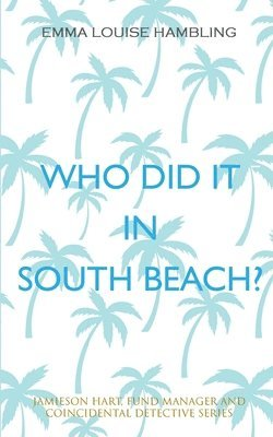 Who Did It in South Beach? 1