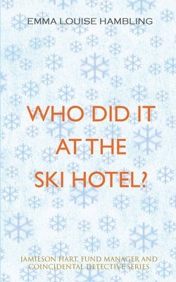 Who Did It at the Ski Hotel? 1