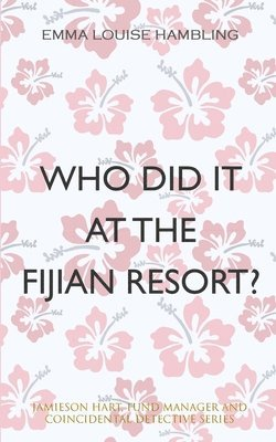 Who Did It at the Fijian Resort? 1