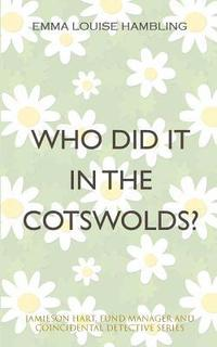 bokomslag Who Did It in the Cotswolds?