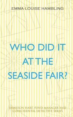 Who Did It at the Seaside Fair? 1