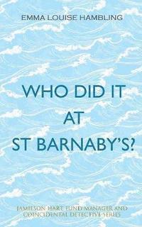 bokomslag Who Did It at St Barnaby's?