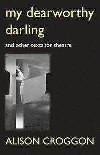 bokomslag My Dearworthy Darling
