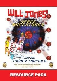 bokomslag Will Jones Space Adventures and The Money Formula - Teachers Resource Pack
