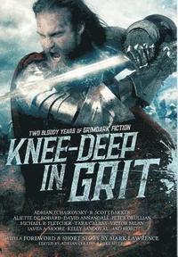 bokomslag Knee-Deep in Grit