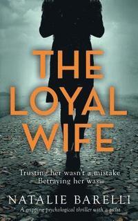 bokomslag The Loyal Wife