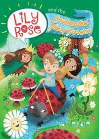 bokomslag Lily Rose and the Enchanted Fairy Garden