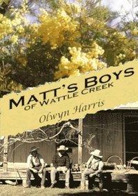 bokomslag Matt's Boys of Wattle Creek
